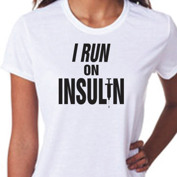 I Run On Insulin Performance Wear Mens and Ladies Style T-Shirt, Unisex Racerback Ladies Tank Top, Diabetes Awareness, Diabetes Fundraiser