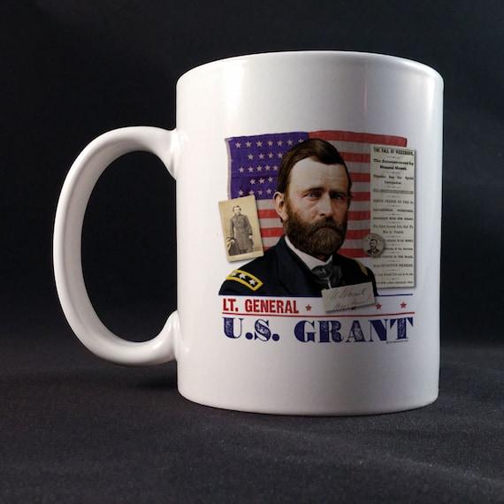General US Grant, Ulysses S Grant, General Grant Gift Mug 11 or 15 oz White Ceramic Mug