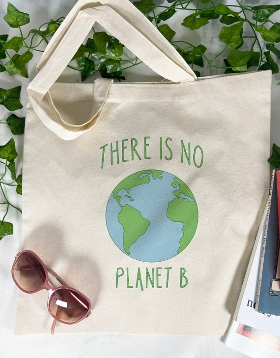 There is No Planet B Tote Bag, Green Bag, Save The Planet, Cotton Tote Bag, Reusable Market Bag.