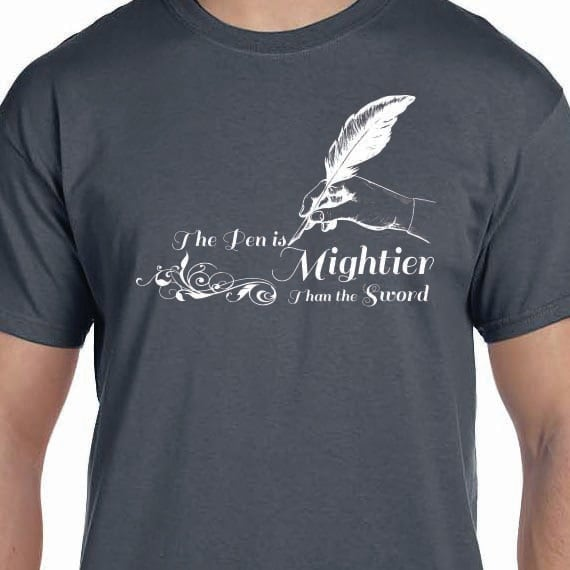 The Pen Is Mightier Than The Sword Printed 100% Cotton Gift T-Shirt