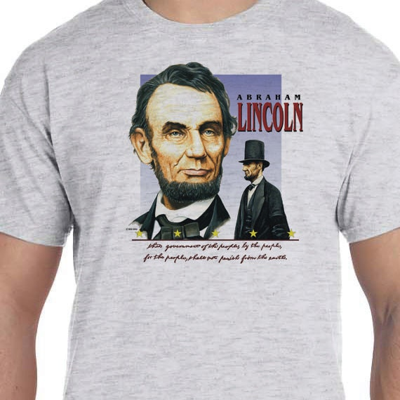 President Abraham Lincoln Gettysburg T-shirt 150th Civil War Sesquicentennial 100% Cotton Gift T-Shirt
