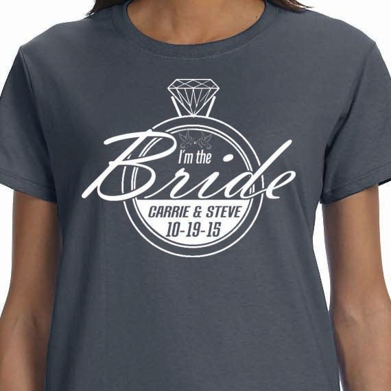 I Am The Bride Personalized Bachelorette Bridal Wedding Printed 100% Cotton Gift T-Shirt