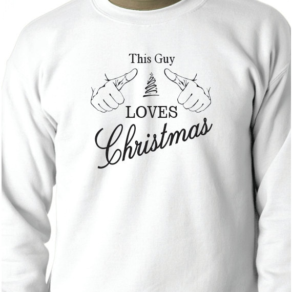 This Guy Loves Christmas, Christmas Sweatshirt, Christmas Gift, Christmas Present, Printed 50/50 Crewneck Sweatshirt