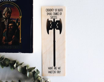 What Are We Waitin' For? / The Dwarf's Axe / Wood Bookmark / Free US Shipping