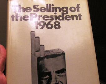 1969 1st Ed The Selling of the President 1968 by Joe McGinniss