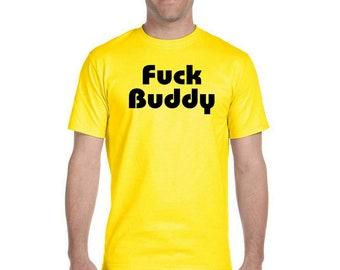 F**k Buddy T-Shirt