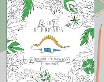 Dinosaur Colouring Book - A-Z of Dinosaurs: A Prehistoric Colouring Book