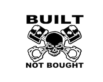 Built Not Bought Race Car Vinyl Decal Bumper Sticker