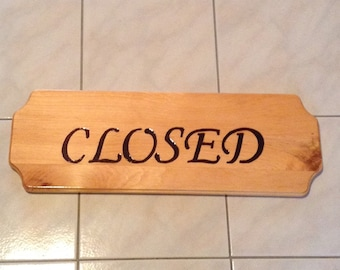 Wood burned open/closed sign