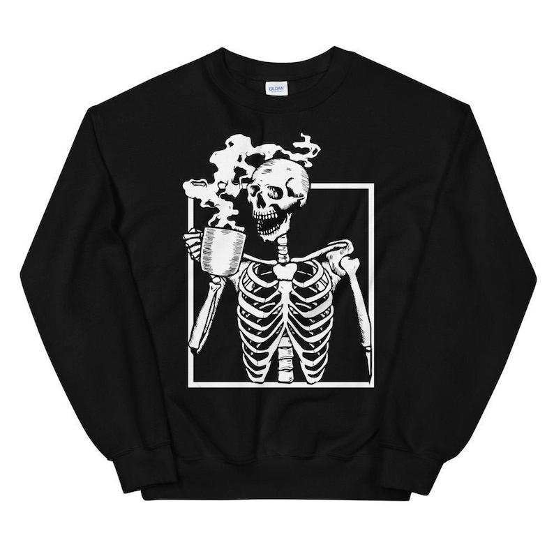 Cozy Sweatshirt or Hoodie Funny Skeleton Halloween Fall image 0