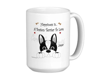 "Boston Terrier Mug - ""Happiness Is a Boston Terrier To Love"" Tall 15oz. Mug. Personalized"