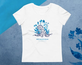 Blue Ringed Octopus - Protect what keeps you alive - Women's fitted organic cotton tee