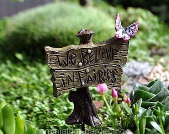 We Believe in Fairies Sign for Miniature Garden, Fairy Garden