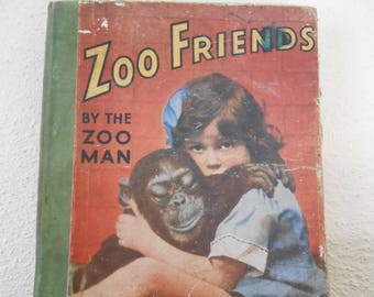 Antique Book, Zoo Friends by The Zoo Man, London Zoo Book, Vintage Book