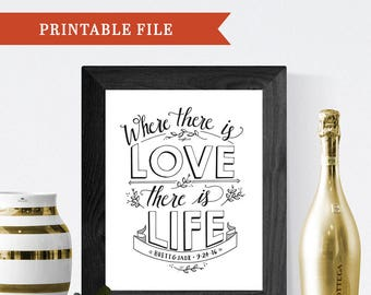 PERSONALIZED Wedding Gift, Printable Wall Art, Hand-Lettering, Home Decor, Ghandi Quote // Where There is Love There Is Life