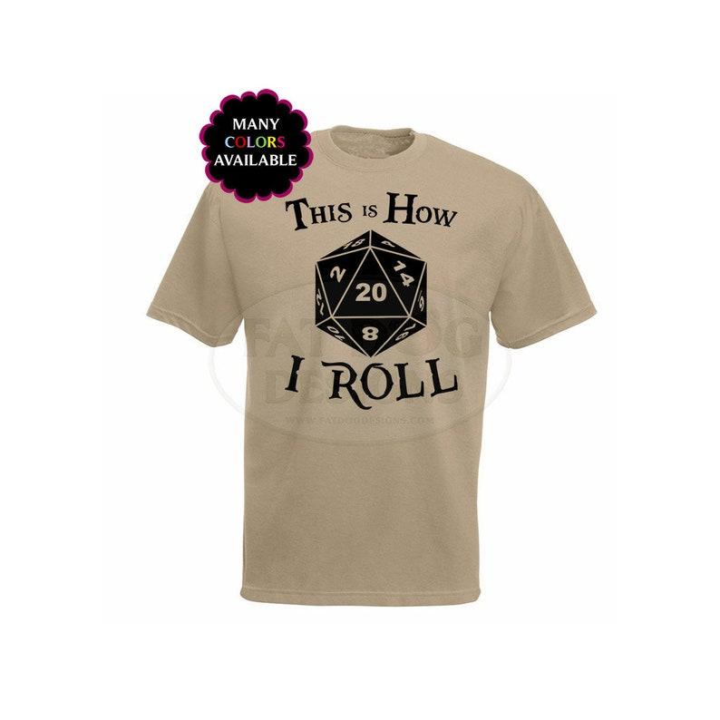 269a2a789 This is How I Roll T-Shirt S-6XL Gamer Gift D&D tshirt | Etsy