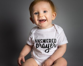 Answered Prayer Black and White Shirt - Miracle Baby - God Answered - For This Child I Prayed - Worth the Wait - Baby Shower Gift