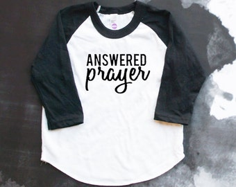 Answered Prayer Baseball Tee - For This Child I Prayed - Worth the Wait - Miracle Baby -  Baptism Gift - Christian Baby - Baby Christening