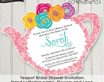 d7b4355b678 Teapot Bridal Shower Invitation. Hand Lettering name. Flowers and Lace.  Texto modificable a español también.
