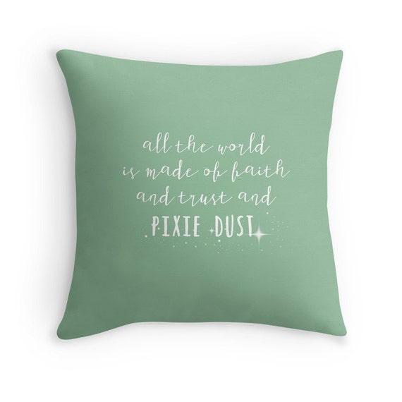 Quote Pillow Faith Trust and Pixie | Etsy