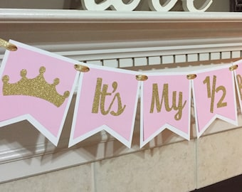 Its My 1 2 Birthday Pink And Gold Princess Crown Banner Half Girl Photo Prop Glitter