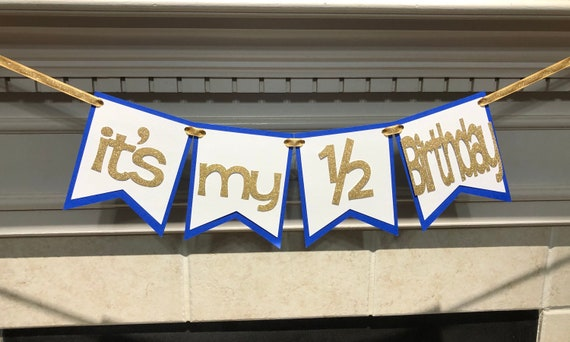 Its My 1 2 Birthday Blue White And Gold Banner Half Decorations Photo Prop