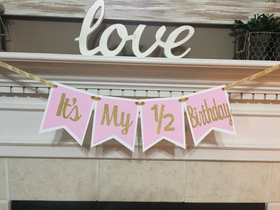 it s my 1 2 birthday pink and gold banner photo prop half birthday