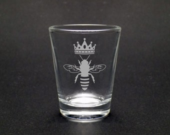 Queen Bee Shot Glass - Bee Shot Glass- Gift For Her