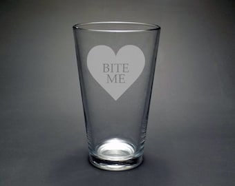 Bite Me Etched Pint Glass - Valentine's Gift For Him - Valentine's Day Pint Glass - Birthday Gift For Him