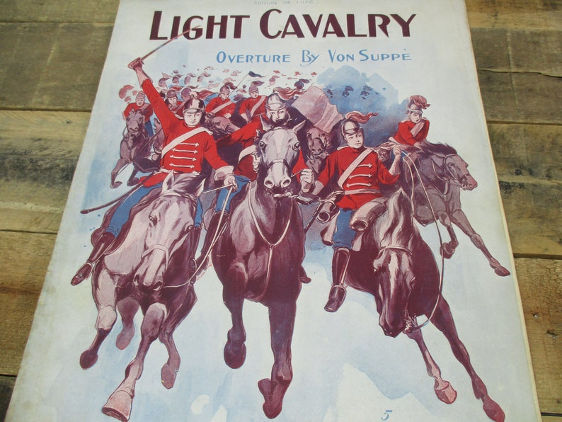 1920's Sheet Music - Light Cavalry Overture By Von Suppe, Published by  Delux Music Co  Famous Piece of Music, Great Antique Gift!