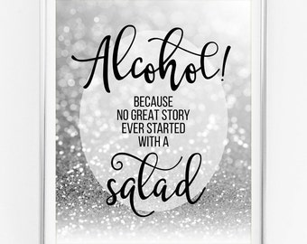 OPEN BAR because no great story ever began with Salad sign wedding decor alcohol