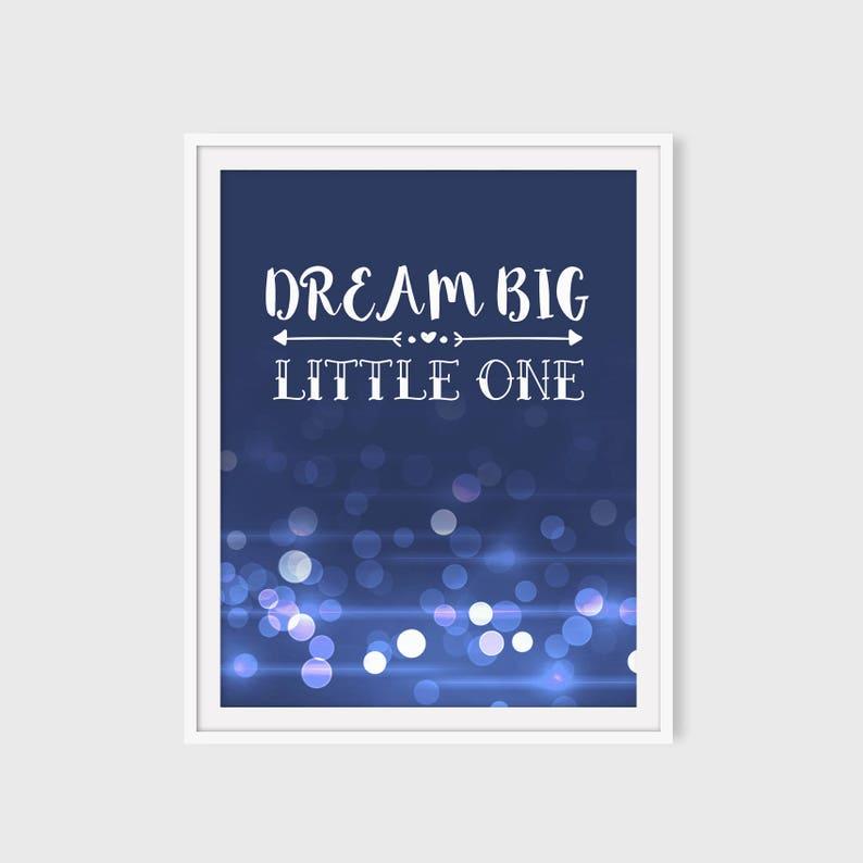 Dream big Little one - baby boy nursery wall art, navy blue nursery decor,  printable boy room print, bokeh, instant download