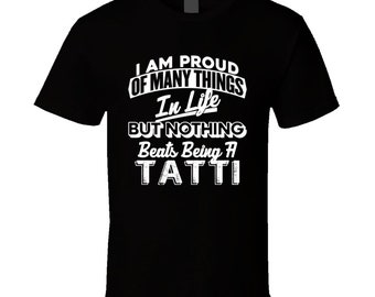 eec63ecb Proud Of Being Tatti Yiddish Dad Best Parent Father's Day Gift T Shirt