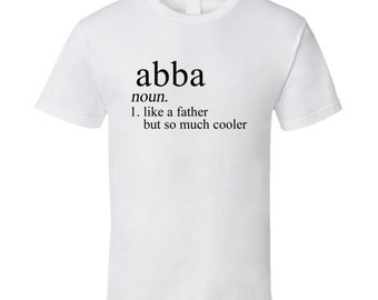 971a97f502f814 Abba Noun Languages Definition Dad Father Father's Day Gift T Shirt