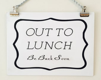 picture regarding Printable Out to Lunch Sign identified as Out in direction of lunch indicator Etsy