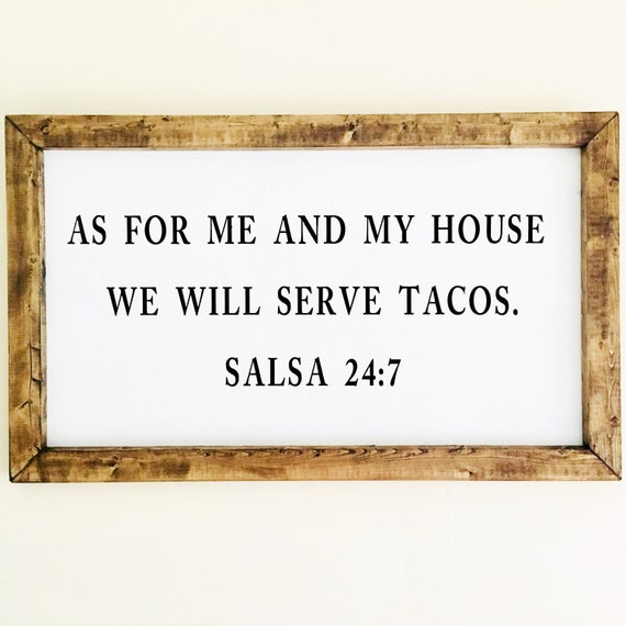 As For Me And My House We Will Serve Tacos Salsa 247 Hand Etsy