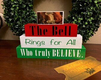 Polar Express Wooden Blocks, Message Blocks, Custom Wood Block Signs, Bell Rings for Me, Polar Express Bell Ticket