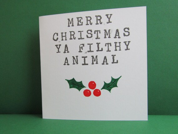 Merry Christmas Ya Filthy Animal Card.Merry Christmas Ya Filthy Animal Card Merry Christmas Card Home Alone Inspired Card