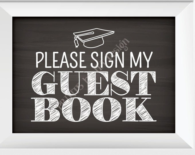 """Graduation Please Sign My Guestbook Sign Graduation Party Decorations, PRINTABLE 5x7"""" Chalkboard Style Sign the Guest Book Sign <ID>"""