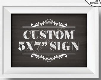 "Custom Sign, Choose Your Text, Custom Birthday Retirement Wedding Anniversary Graduation, PRINTABLE 5x7"" Chalkboard Style Landscape Sign"