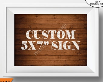 "Custom Wood Sign, Choose Your Text, Wedding Anniversary Birthday Retirement Graduation, PRINTABLE 5x7"" Rustic Wood Style Landscape Sign"