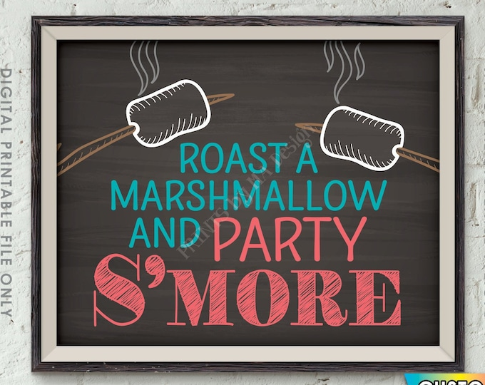 """S'more Sign, Roast a Marshmallow and Party Smore Sign, Campfire, Wedding, Camping Treats, PRINTABLE 8x10/16x20"""" Chalkboard Style Smore Sign"""