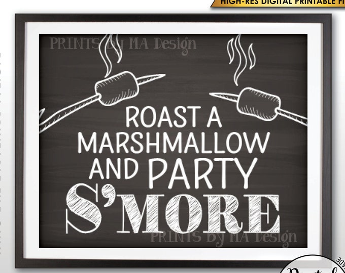"""S'more Sign, Party Smore Station, Make S'mores Bar, Roast Marshmallows Campfire Sign, PRINTABLE 8x10/16x20"""" Chalkboard Style Smore Sign <ID>"""