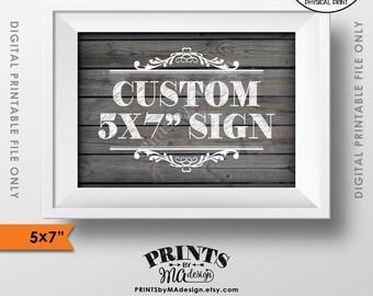 "Custom Gray Wood Sign, Choose Your Text, Wedding Anniversary Birthday Retirement Graduation, PRINTABLE 5x7"" Rustic Wood Style Landscape Sign"