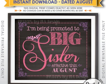 Baby Number 2 Pregnancy Announcement, Promoted to Big Sister in AUGUST Dated Chalkboard Style PRINTABLE Baby #2 Reveal Sign <ID>