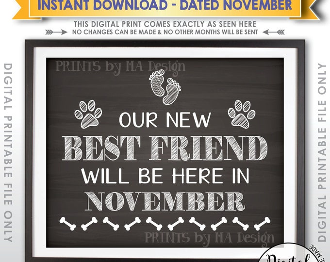 Dogs Pregnancy Announcement, Paws, Our New Best Friend will be here in NOVEMBER Dated Chalkboard Style PRINTABLE Pregnancy Reveal Sign <ID>