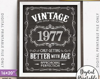 """1977 Birthday Sign, Better with Age Vintage Birthday, 40th Sign, Aged to Perfection, 8x10/16x20"""" Chalkboard Style Printable Instant Download"""