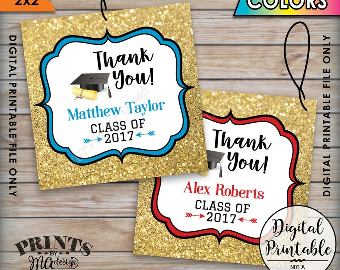 "Graduation Thank You Tags, Custom Grad Tags Graduation Party Favors Gold Glitter Grad Party Favors, Printable 2x2"" Tags on 8.5x11"" Sheet"