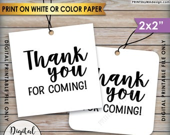 """Thank You Tags, Thank You for Coming Tags, Wedding Tags, Birthday Party, Graduation Party, 2x2"""" tags on 8.5x11"""" Printable Instant Download"""