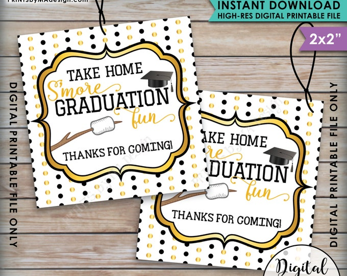 S'more Fun Tags, S'more Graduation Fun Tags, Graduation Thank You Tags, Graduation Party Favor Grad Tag, Gold Instant Download Printable